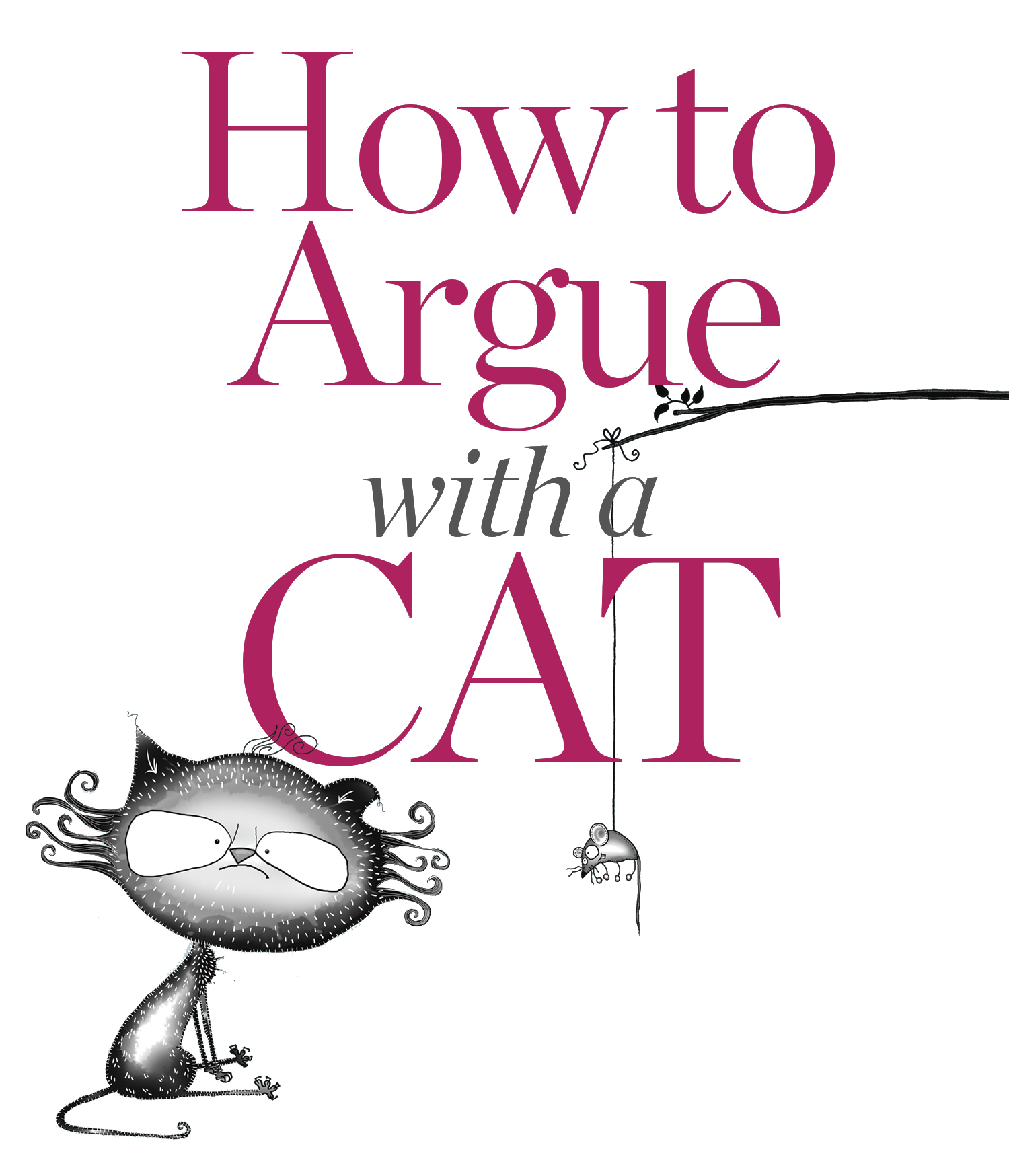 How To Argue With Cat