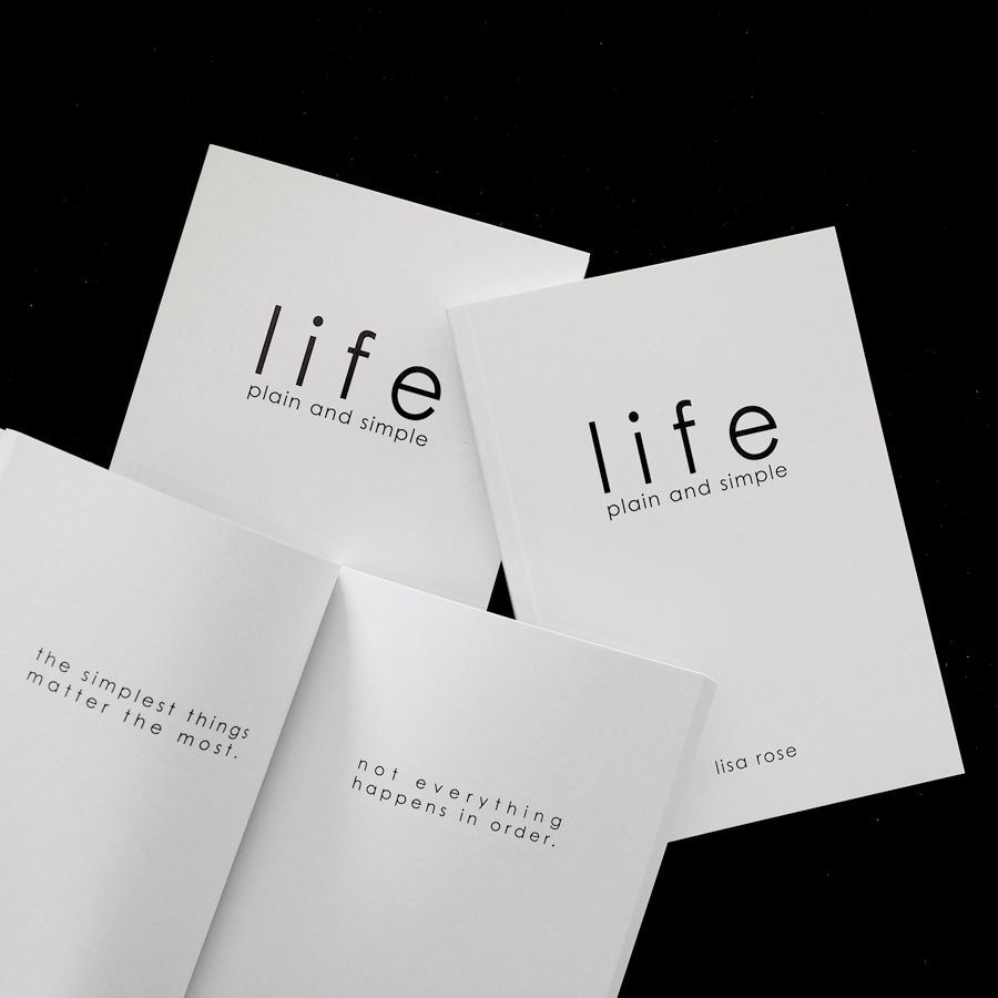 LIFE - PLAIN AND SIMPLE by Lisa Rose