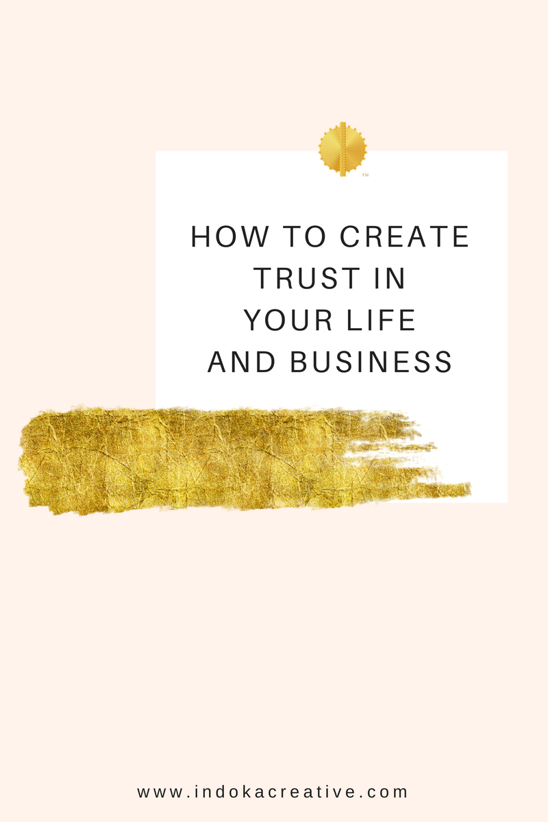 how-to-create-trust-in-your-life-and-business-indoka-creative.png