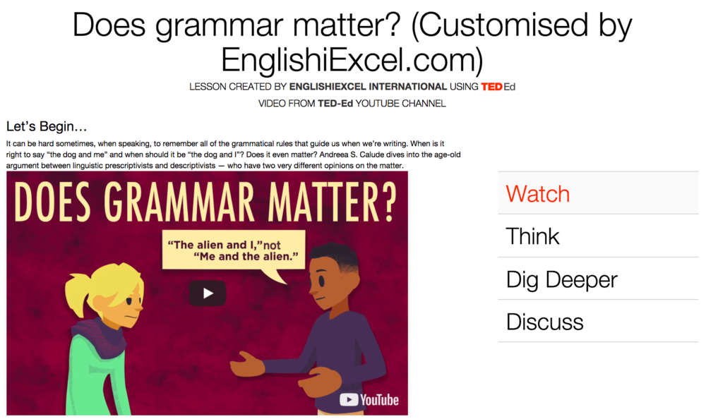 Unit 1: Does Grammar Matter? - https://ed.ted.com/on/hcHdkcUOIt can be hard sometimes to remember all of the grammatical rules that guide us when we're writing. Dive into the age-old argument between linguistic prescriptivists & descriptivists — who have two very different opinions on the matter.