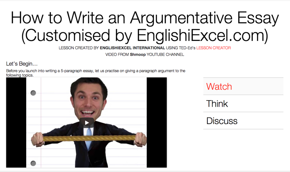 Unit 3: How to Write an Argumentative Essay - https://ed.ted.com/on/CL3mPCD6