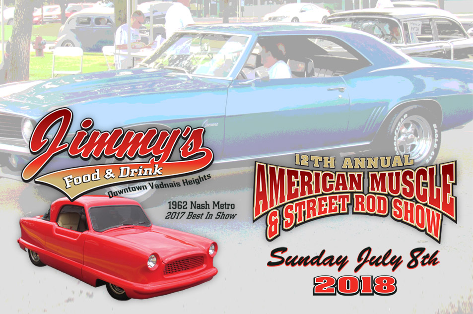 Th Annual American Muscle Street Rod Show Jimmys Food Drink - American muscle car show 2018