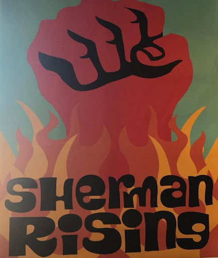 """Sherman Rising"" poster, located in Shindig Coffee."