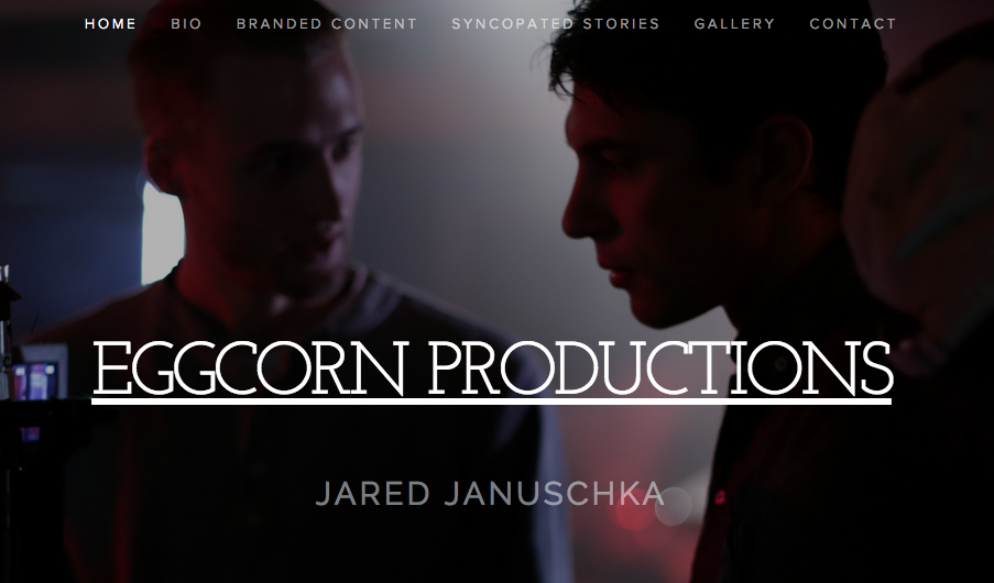 EggCorn Productions- Jared Januschka