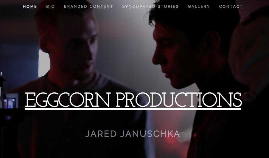 EggCorn Productions- Jared Januschka