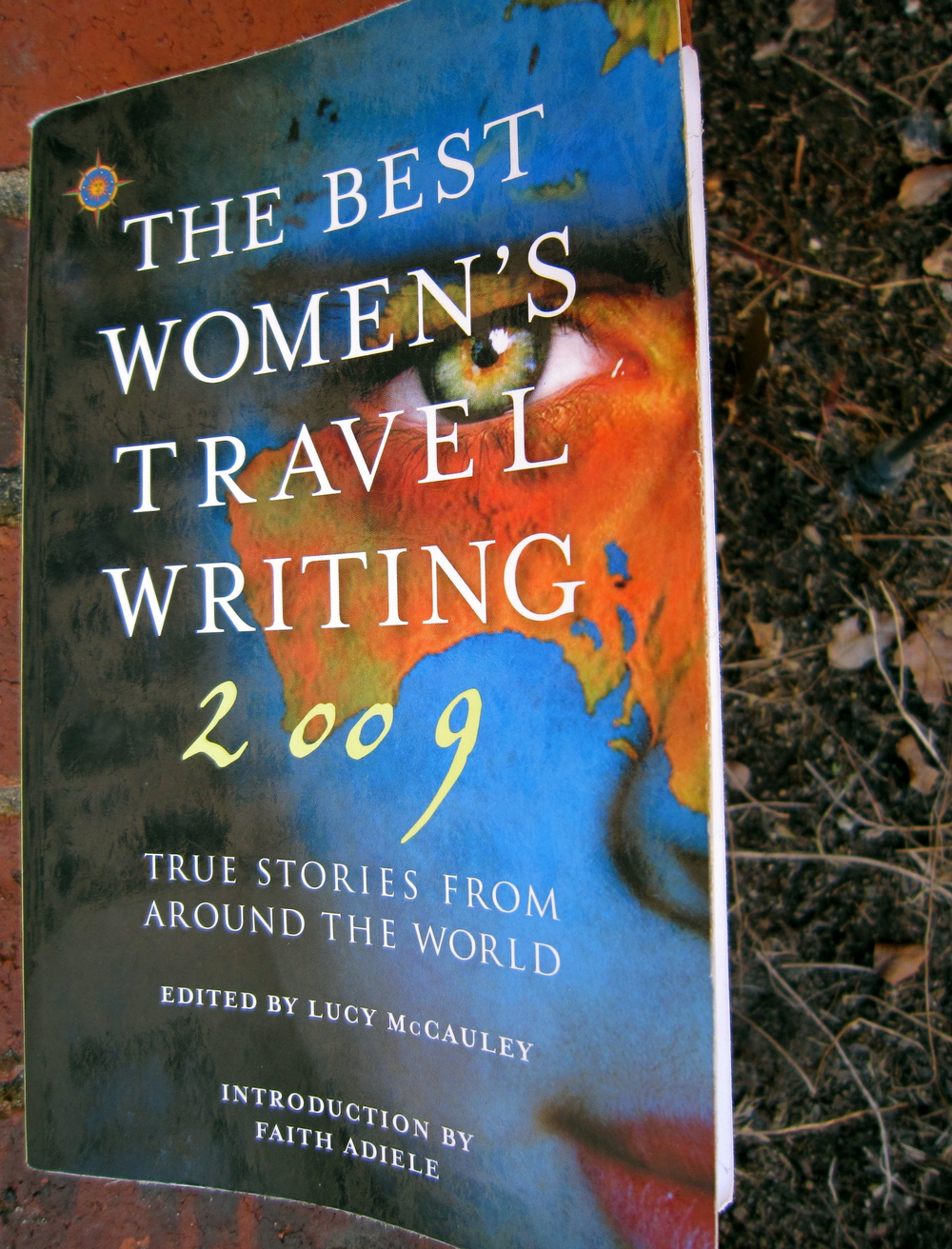 The Best Womens Travel Writing 2009