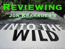 Reviewing Jon Krakauer's Into the Wild
