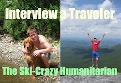 Interview a Traveler: The Ski-Crazy Humanitarian