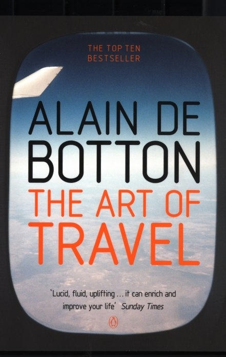 Alain de Botton's The Art of Travel