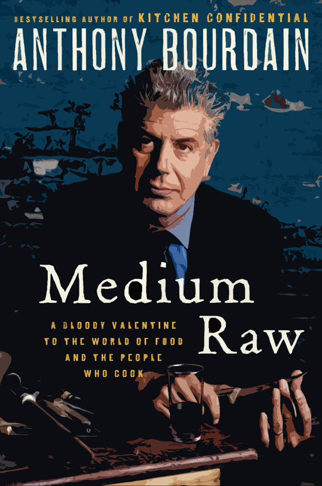 Anthony Bourdain's Medium Raw stylized book cover