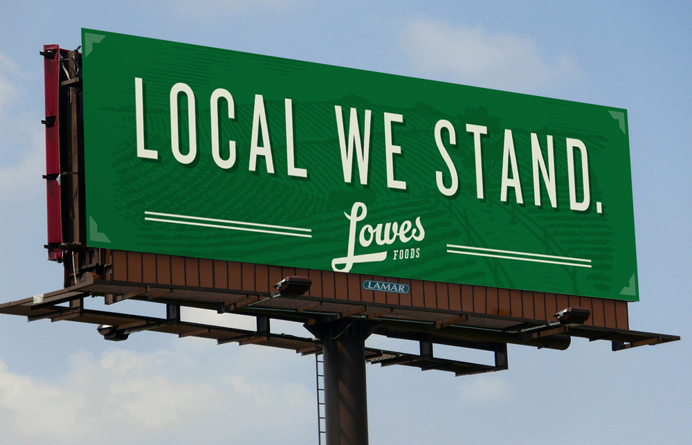 Lowes-Foods_Local-We-Stand_OOH-2.jpg