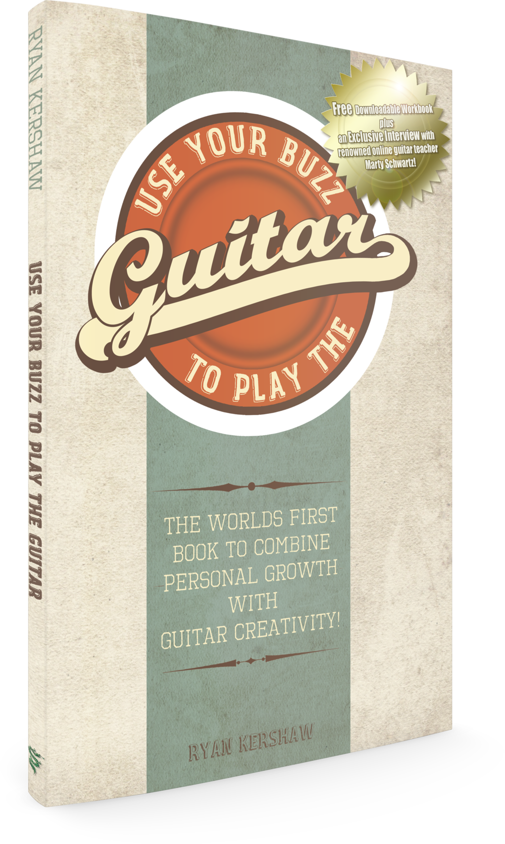 Use Your Buzz To Play The Guitar by Ryan Kershaw
