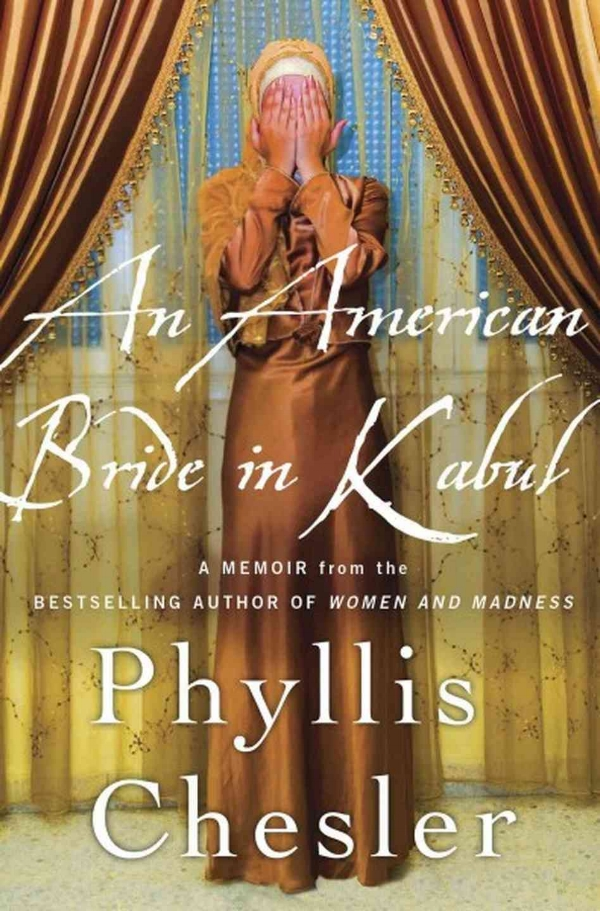 An-American-Bride-in-Kabul-by-Phyllis-Chesler.jpg