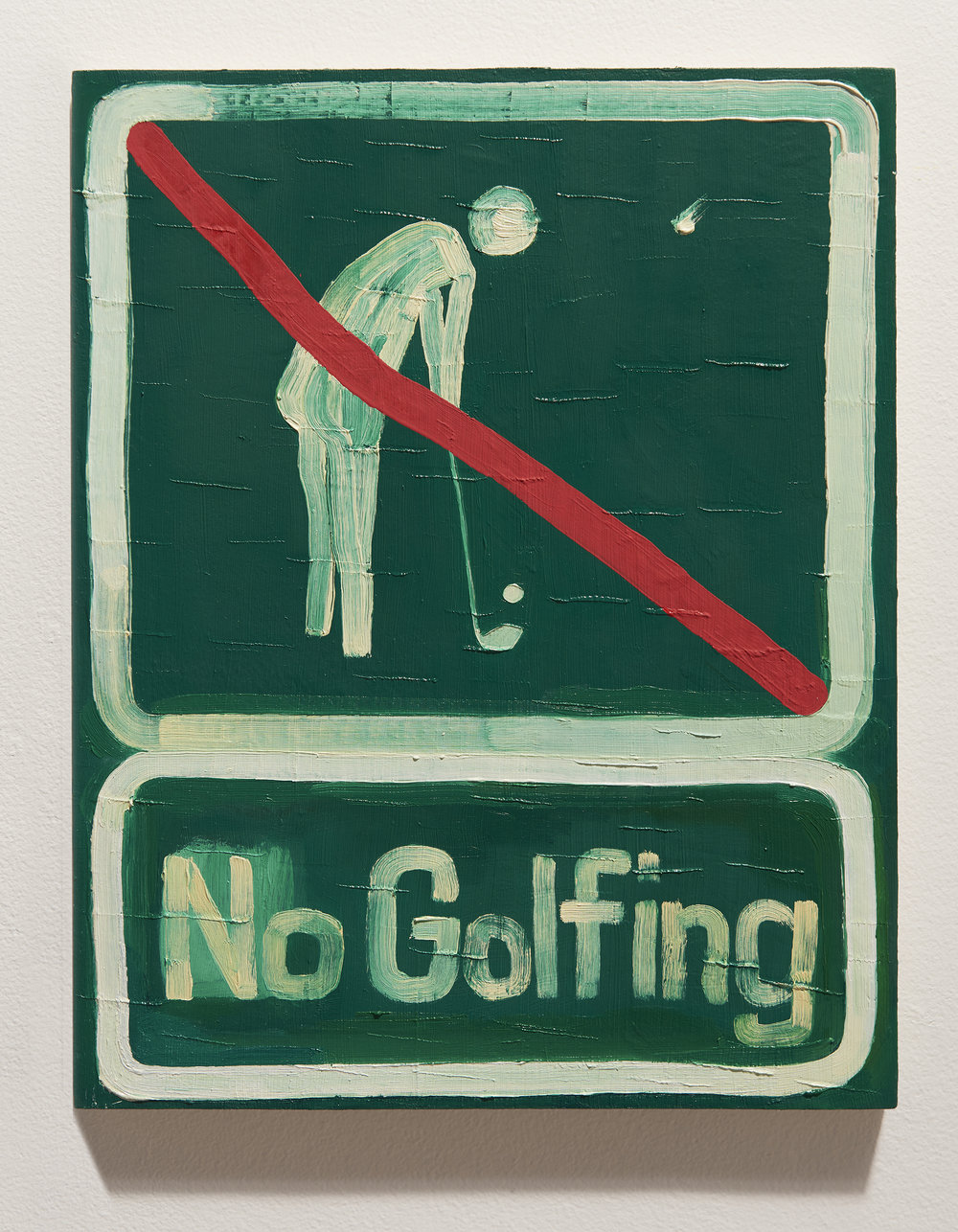 """Yeah, That's What I Thought, Funny. (NO GOLFING)   oil on panel  14"""" x 11"""" x 0.75""""  2018"""