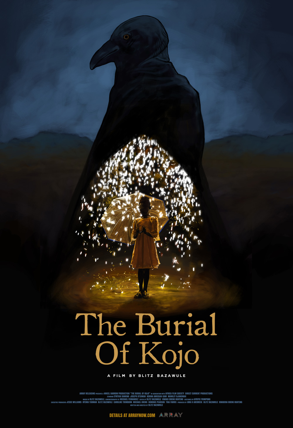 """THE BURIALOF KOJO - Written and directed by multi-disciplinary artist Samuel """"Blitz"""" Bazawule, THE BURIAL OF KOJO is an ambitious visual stunner set in Ghana. With the dynamic gaze of magical realism and Afrofuturism, Bazawule chronicles the tale of two brothers through a gifted girl who travels beautiful lands that exist between life and death. In making THE BURIAL OF KOJO, Bazawule focused on building an infrastructure for Ghanaian filmmakers, training local artisans, and creating a self-sustaining environment for cinema in Ghana that will lead to what he calls a rebirth of a long-dormant film culture in the country. Bazawule raised the budget for the movie on his own, primarily financed by Ghanaians and other people of African descent. This marks the rare occasion in which an African film of this scale has been made without outside funding to international acclaim."""