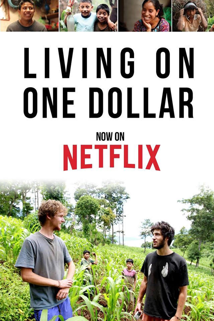 - In rural Guatemala, four friends battle illness, parasites and hunger as they experiment with living on just $1 a day for eight weeks.