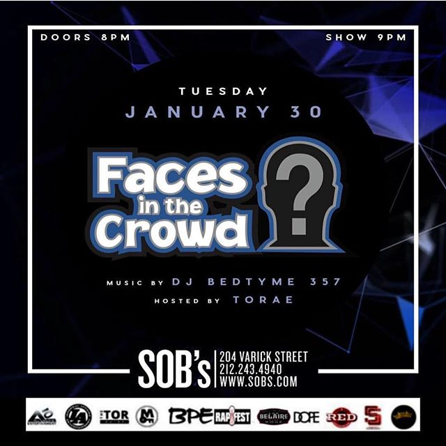 Next Faces In The Crowd Showcase is going down on Tuesday, January 30th at the legendary @sobsnyc 🔺🔺🔺🔺🔺🔺🔺🔺🔺🔺🔺🔺🔺🔺 🔊🔊Surprise Guest Performance to be announced🔊🔊🔊 Presented by @mschalant and @producedbyreality  Hosted by @Torae  Music by @djbedtyme357 with performances from talented artist and other surprise guest.  Doors Open at 8pm, Show Starts at 9pm  If you or someone you know is talented and looking to performing in one of our upcoming showcases. Please email Reality@facesshowcase.com  #FACESSHOWCASE #SurpriseGuest #PremiereShowcase #Artist #Singers #Rappers #Producers #NYC #Lifestyle #HipHop #Soul #RandB #DopeMusic #SOBs #Showcase #LiveMusic #FollowYourDreams #LoveMusic #BMI #ASCAP #SESAC #instamusic #Song #songs #perform #performance #musicindustry #January30th2017 #events