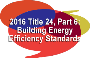 2016 Title 24, Part 6- Building Energy Efficiency Standards.png