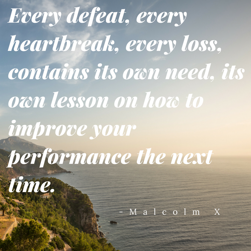 Quote from Malcolm X about overcoming defeat.