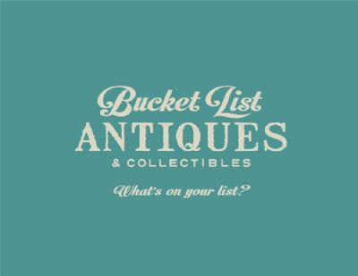Bucket List Antiques & Collectibles