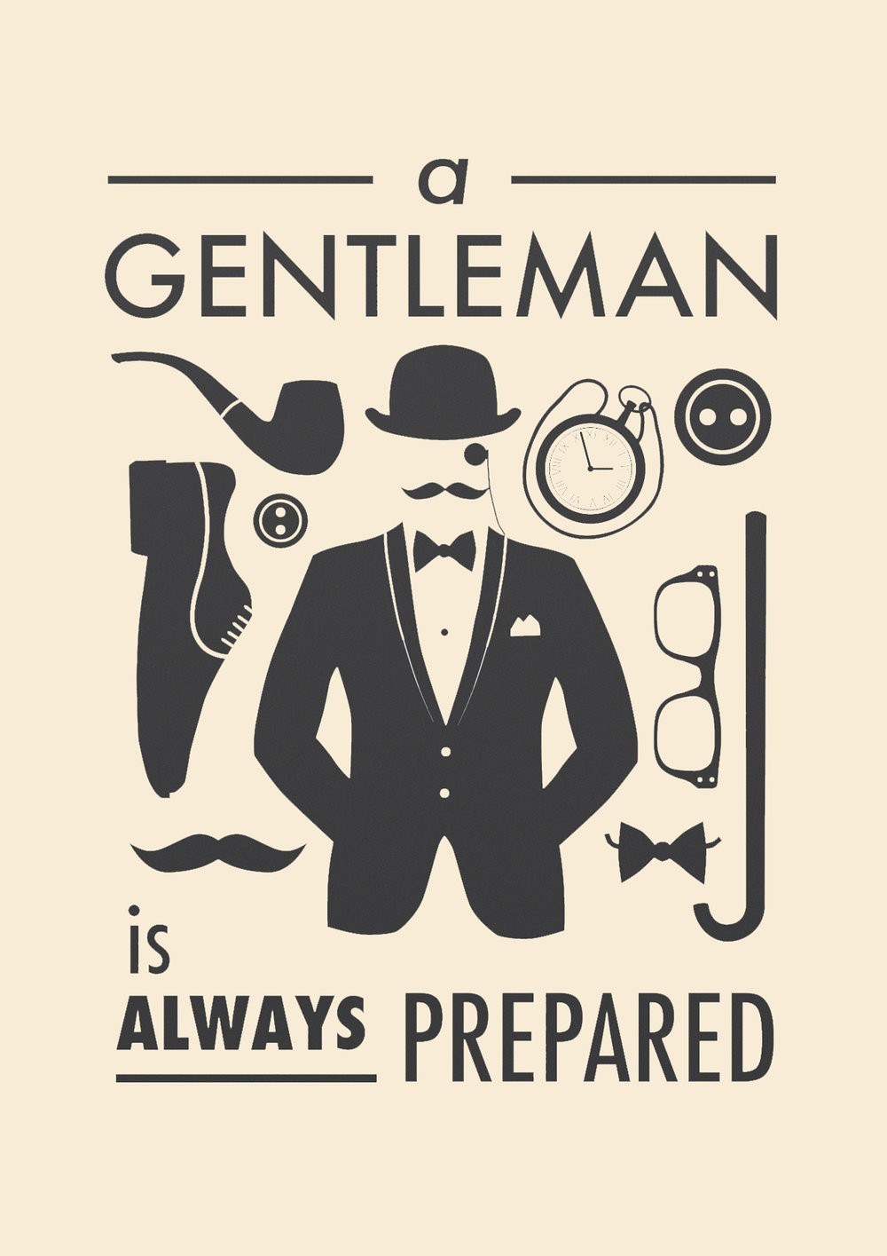 A Gentleman Is Always Prepared A$.jpg