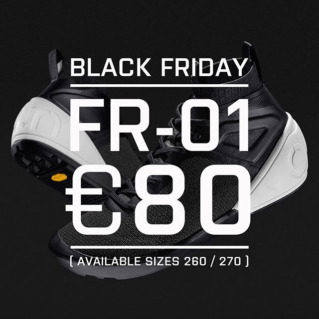 BLACK FRIDAY OFFER. If you are lucky enough to be a size 260mm / 270mm then you can grab a pair of FR-01 for the bargain price of only €80.