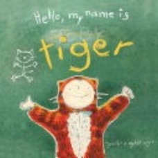 Goldfinger, J. P. (2016).  Hello, my name is Toby Tiger . New York, NY: Harper Collins.