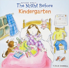 Wing, N., & Durrell, J. (2001).  The night before kindergarten.  New York: Grossett & Dunlap.