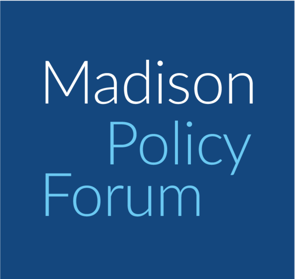 Madison Policy Forum