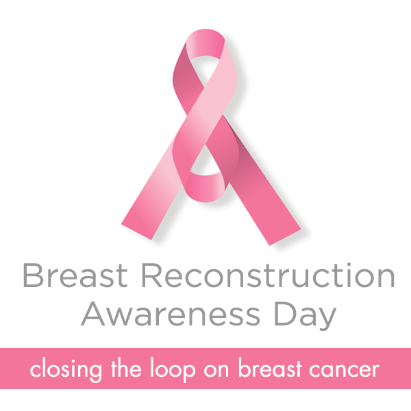 Breast Reconstruction Awareness (BRA Day USA)