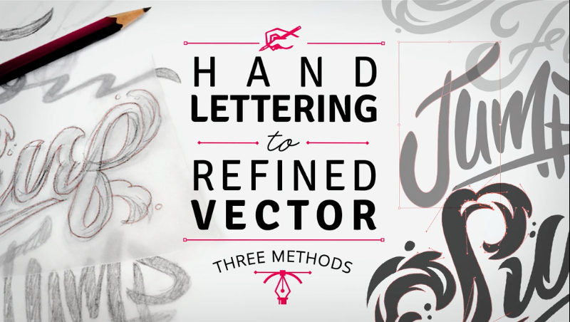 Hand Lettering to Refined Vector