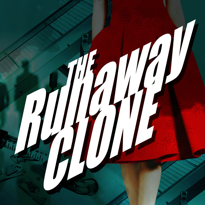 Poster design by Robert Dallas, for the 2015 NYMF Production of the Runaway Clone by Jonathan Brenner and Pamela Eberhardt