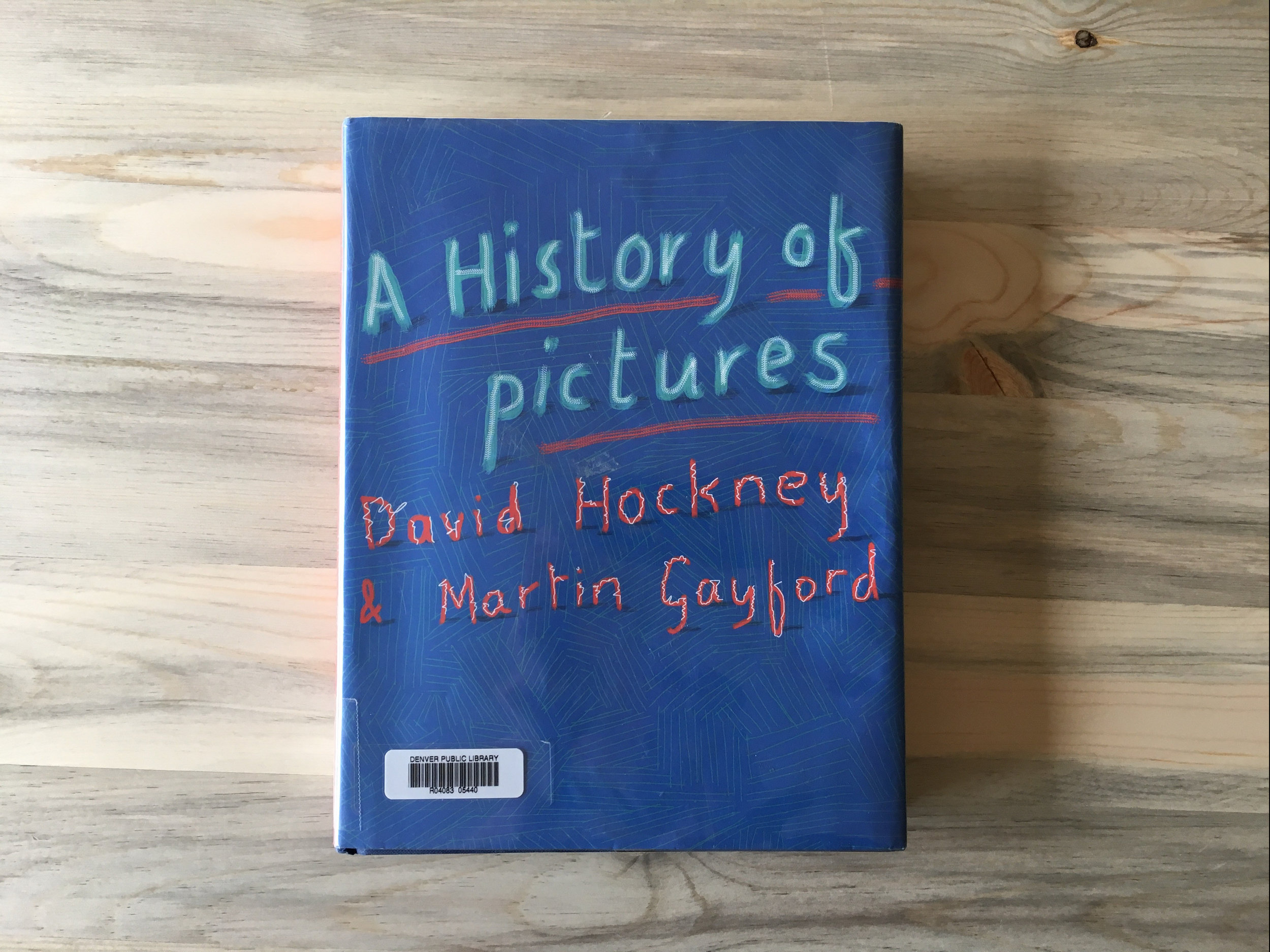 David Hockney and Martin Gayford, A HIstory of Pictures
