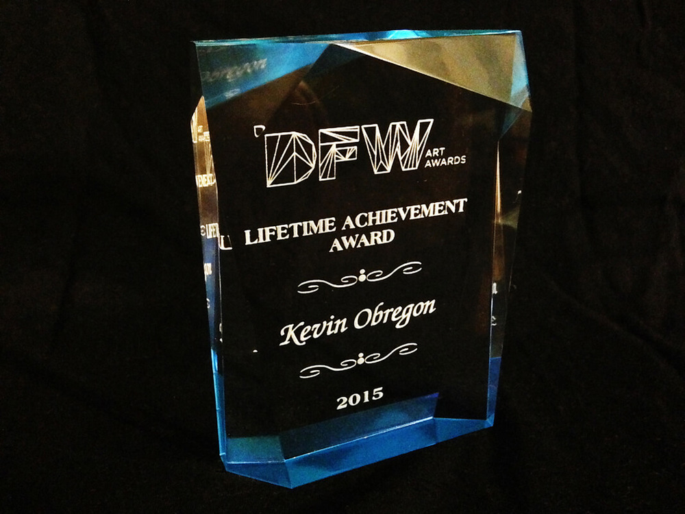 Lifetime Achievement Award from the Second Annual DFW Art Awards