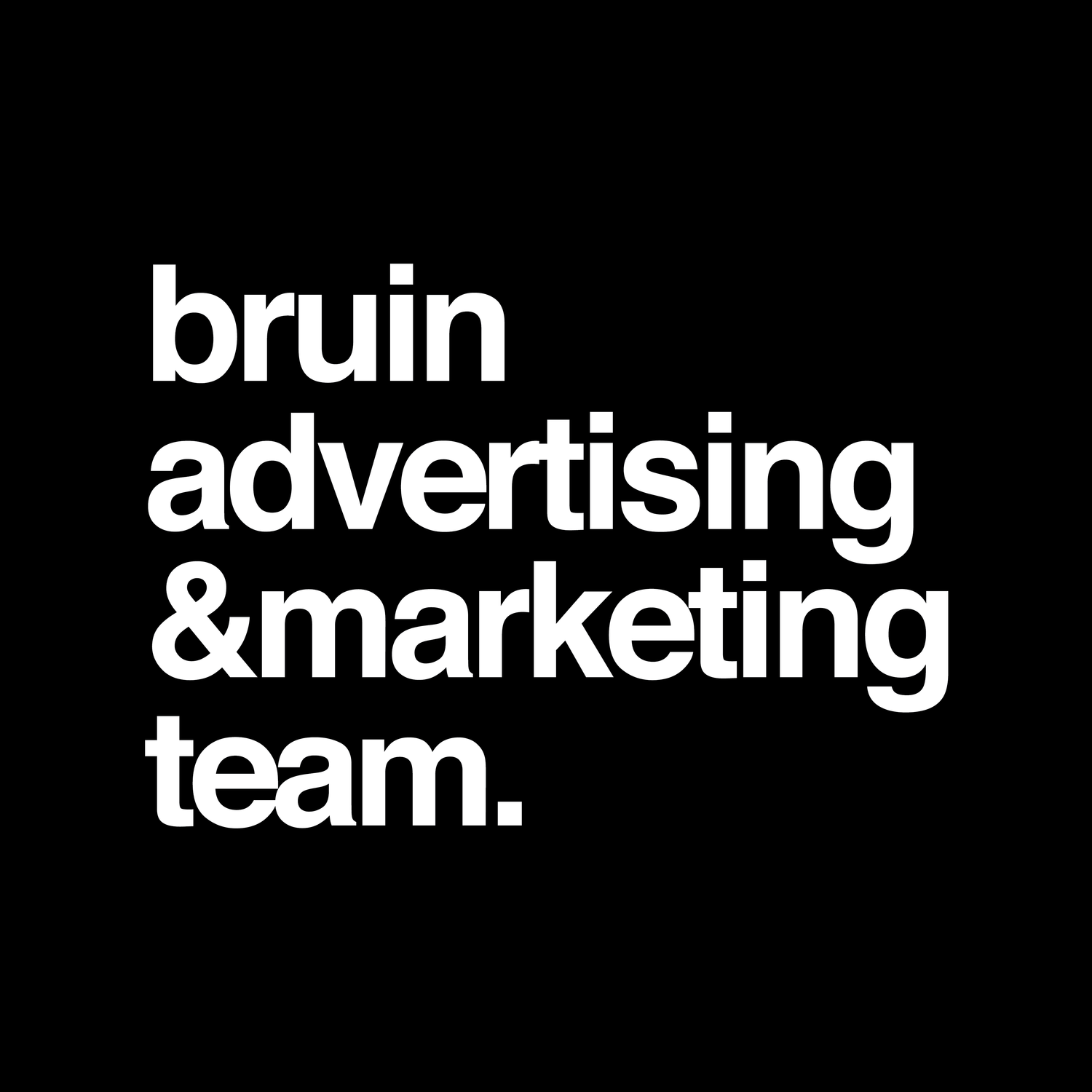 Bruin Advertising and Marketing Team