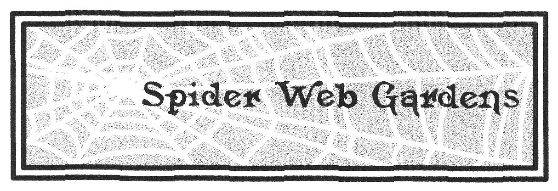 Sponsored by Spider Web Gardens