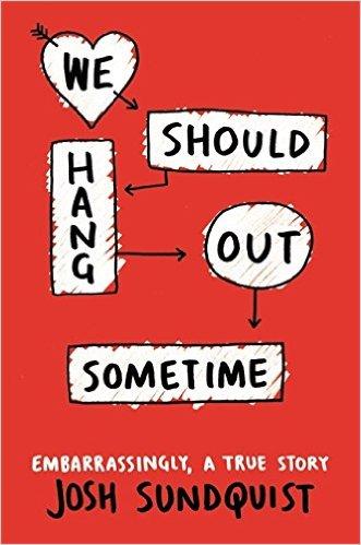 We Should Hangout Sometime