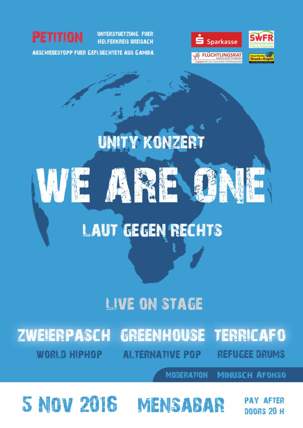 We Are One, Unity Konzert: Laut gegen Rechts mit Zweierpasch, Greenhouse & Terricafò