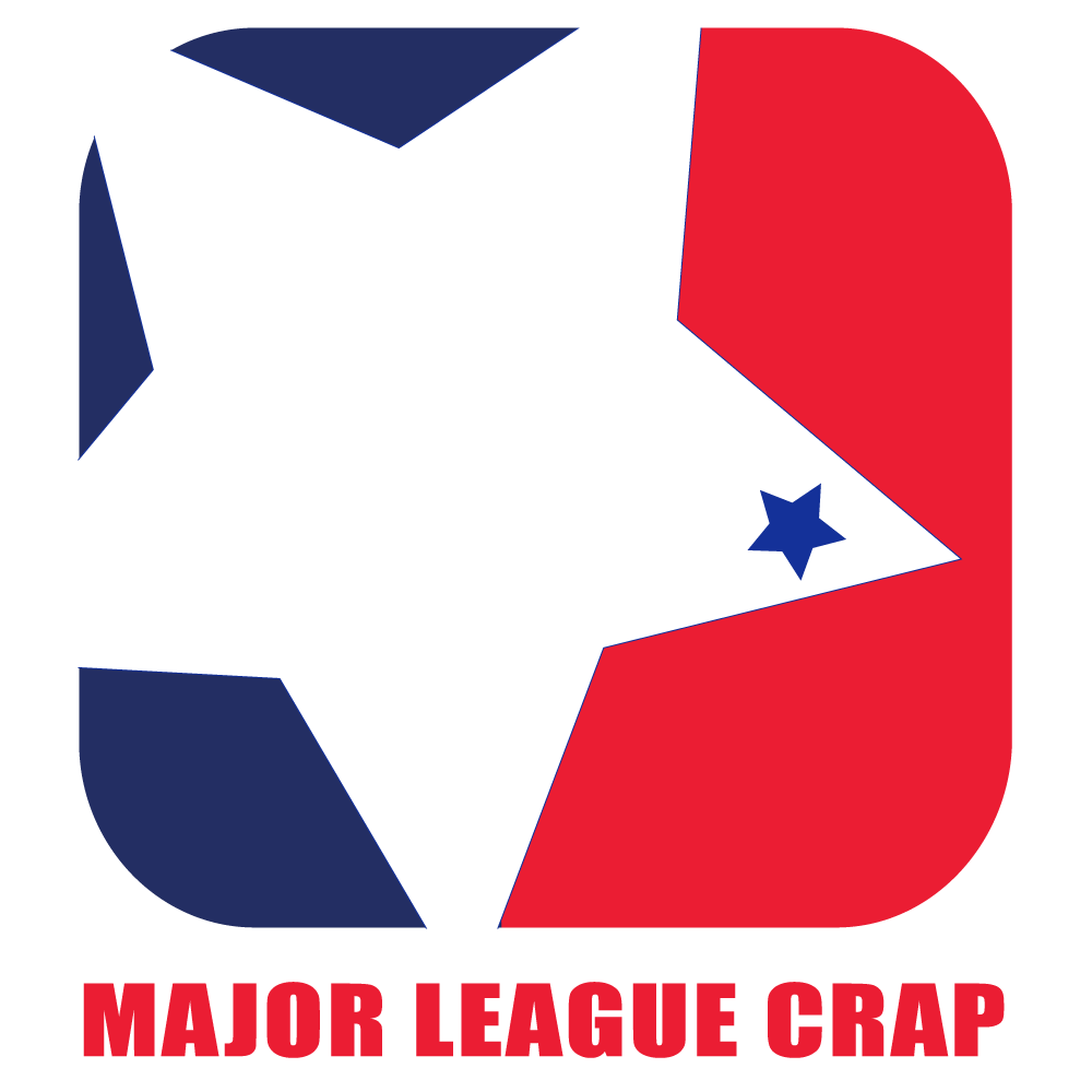 Major League Crap
