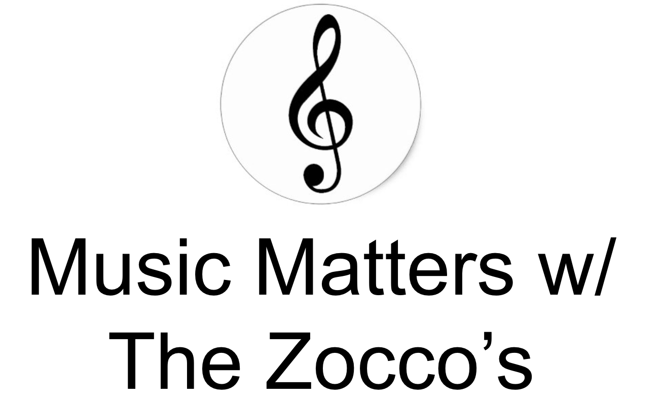 Music Matters w/ The Zocco's