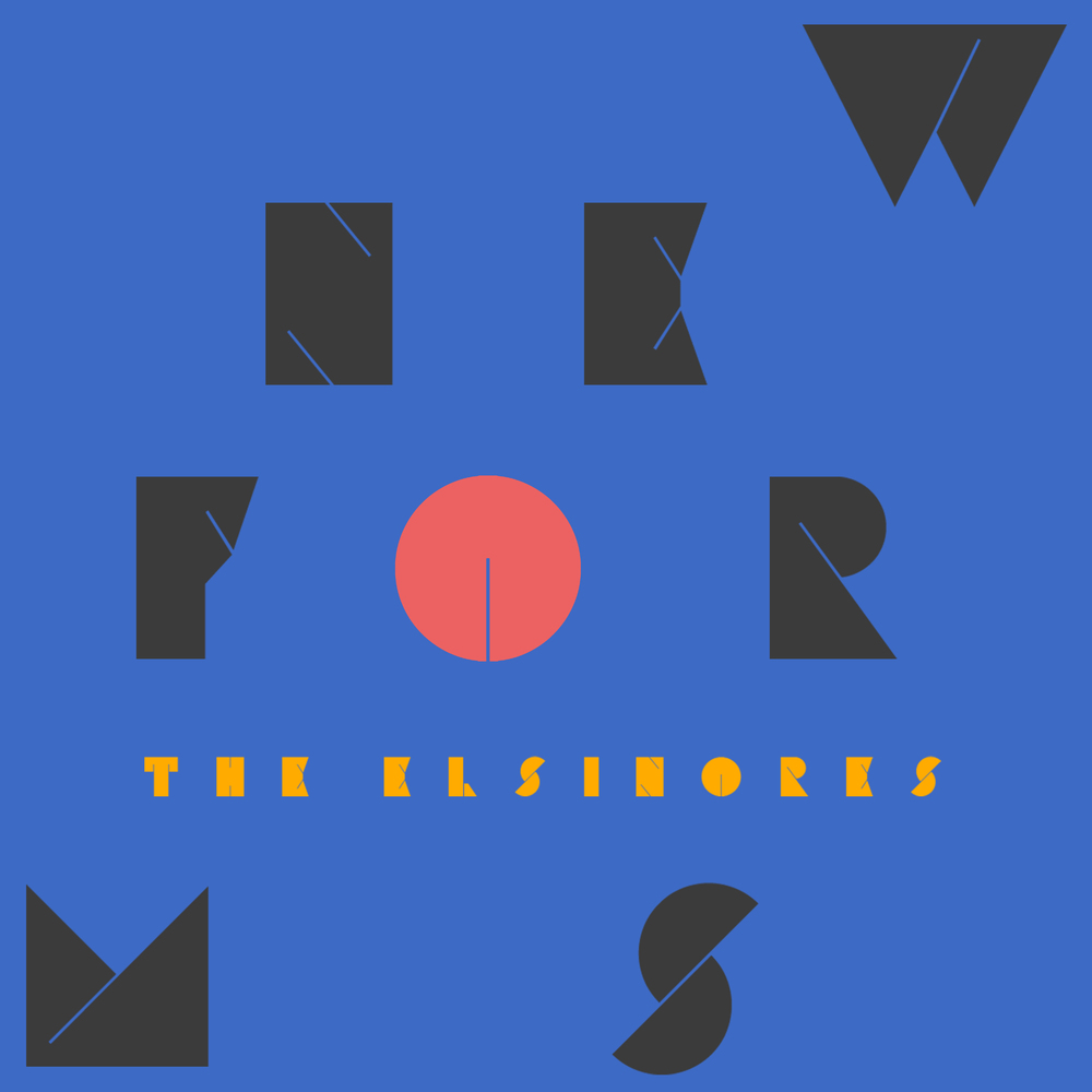 The Elsinores - New Forms LP - SOLD OUT
