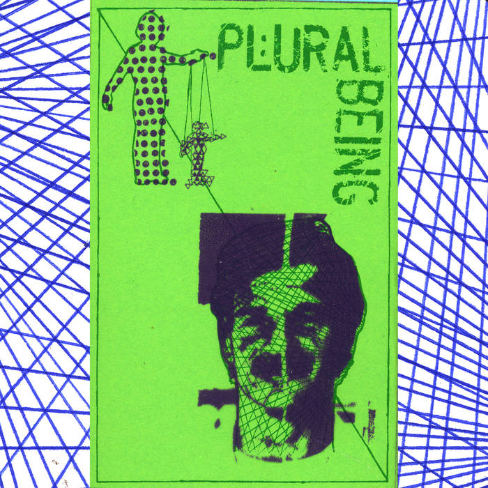 Plural Being - Demo Cassette - $4