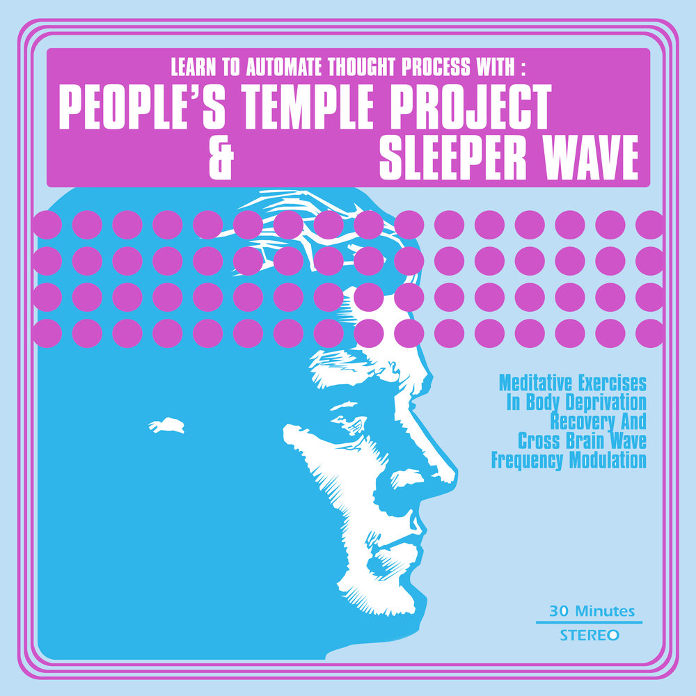 People's Temple Project / Sleeper Wave - split LP - $14