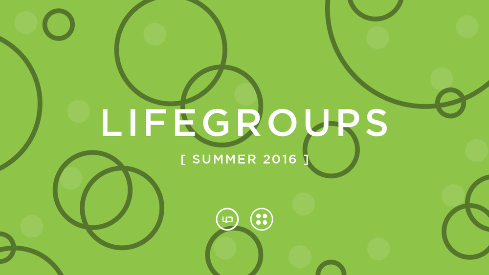 Lifegroups summer 2016 V2.jpg