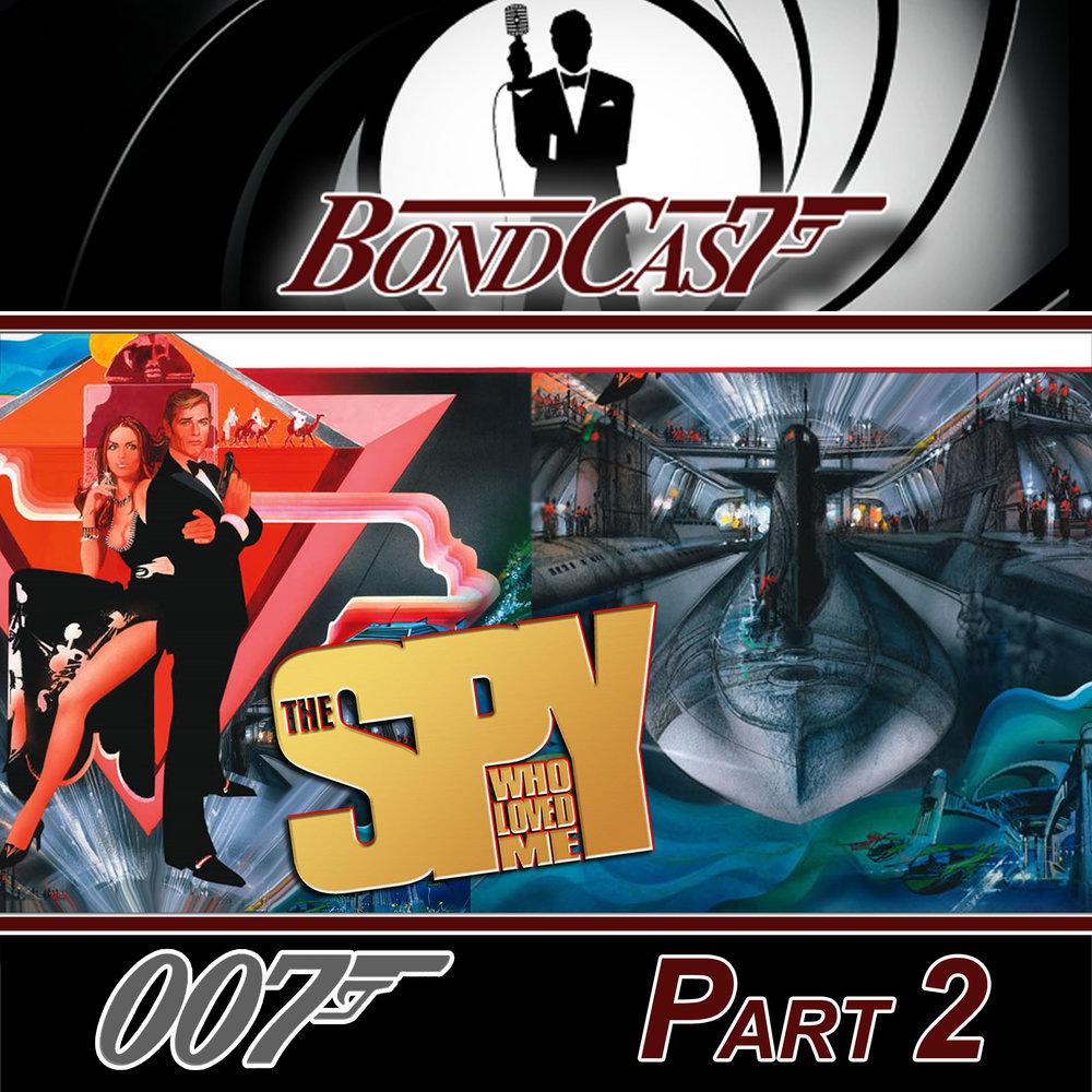 Bondcast-TSWLM-Pt2.jpg