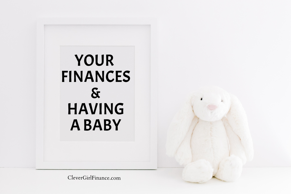 Your finances and having a baby