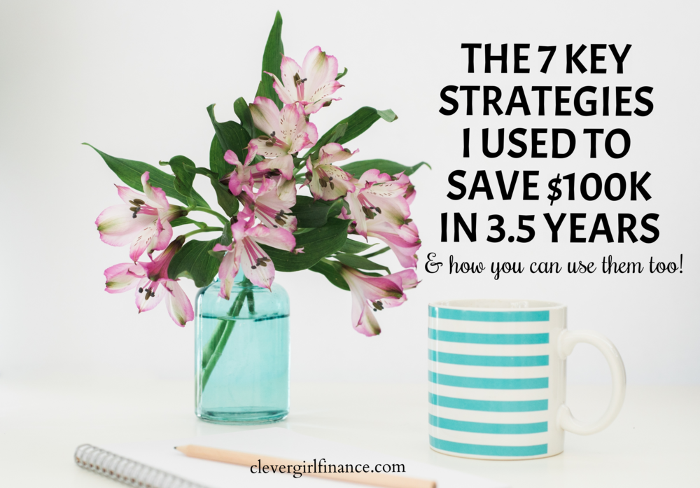 7 strategies i used to save 100k
