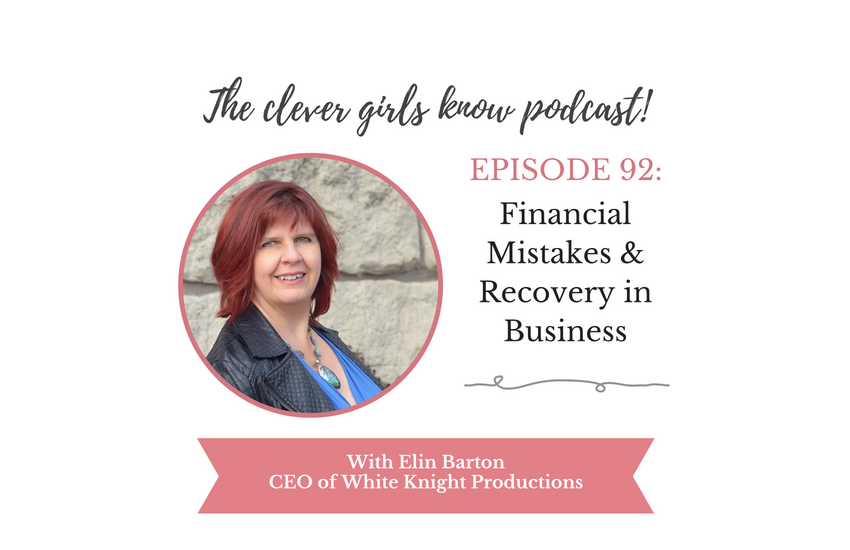 Financial Mistakes & Recovery in Business With Elin Barton