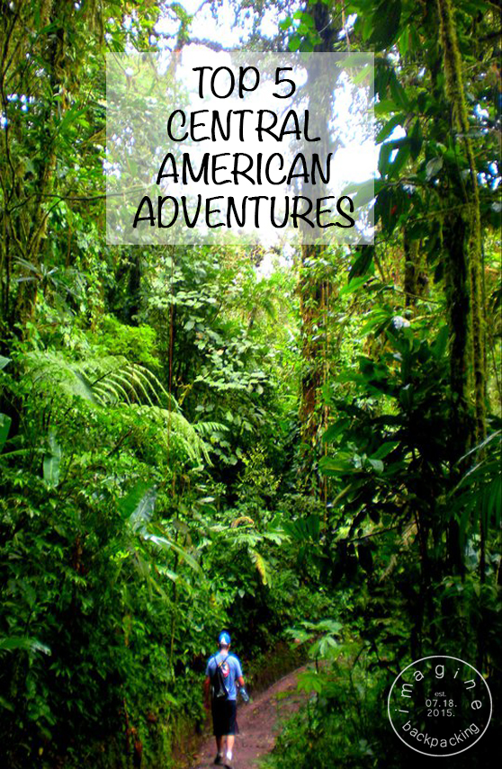 top 5 central american adventures by imagine backpacking alt textCentral America, perhaps the Europe of the west considering how many countries you can hit up with such close proximity, but with jungle and ocean around it, spectacular diving, surfing, and trees, it is no comparison. Take a read of our top 5 Central American Adventures!