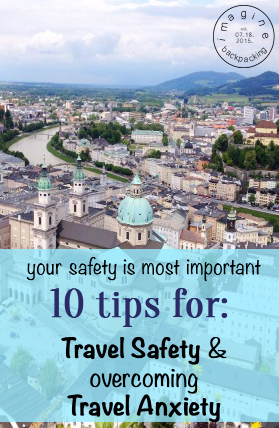 10 tips for travel safety and travel anxiety : Getting started on your couple of weeks, months of travel can bring on some travel anxiety. We've had a couple of close calls considering both our safety and our cash. CLICK HERE to read our advice top 10 tips for maintaining your travel safety and travel anxiety alt text